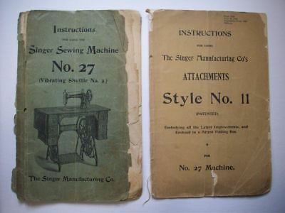 1899 Singer Sewing Machine No 27 Instructions manual and attachment guide