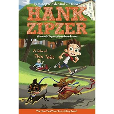 A Tale of Two Tails #15 (Hank Zipzer; The World's Great - Paperback NEW Winkler,