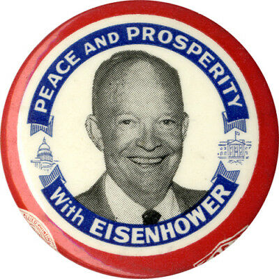 1952 Dwight Eisenhower PEACE AND PROSPERITY Campaign Button (1006)