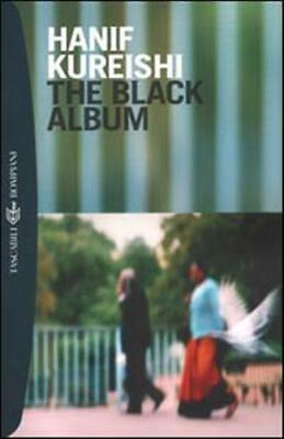 The black album - Kureishi Hanif