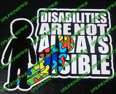 Disabilities Not Always Visible Autism Car van window Sticker decal disability
