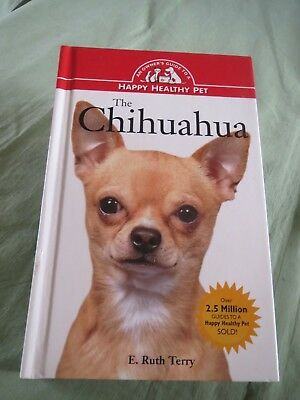 The Chihuahua ==Happy  Healthy Pet Book