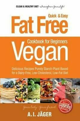 NEW Vegan Cookbook for Beginners By Anna I Jager Paperback Free Shipping