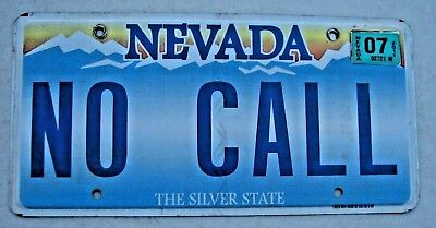 "Nevada Vanity License Plate "" No Call ""  Don't Call Me No Phones  Cell Phone"