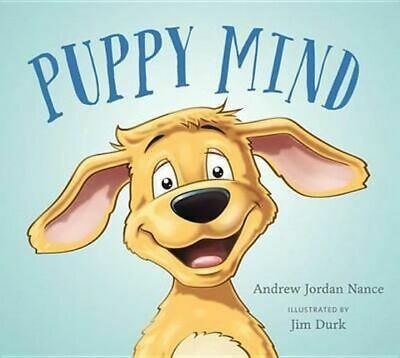 NEW Puppy Mind By Andrew Jordan Nance Hardcover Free Shipping