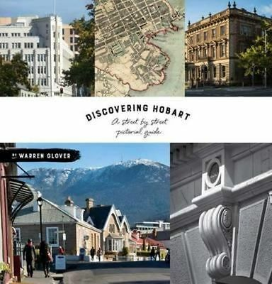 NEW Discovering Hobart By Warren Glover Hardcover Free Shipping