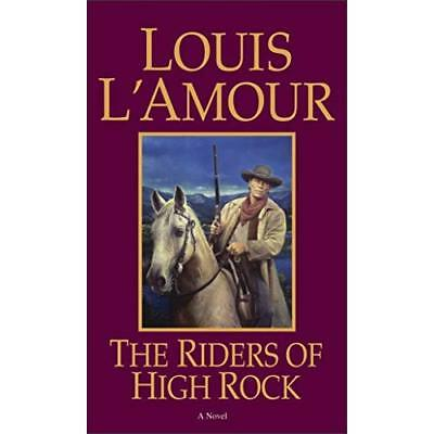 Riders of the High Rock - Mass Market Paperback NEW L'Amour, Louis 1994-04-01
