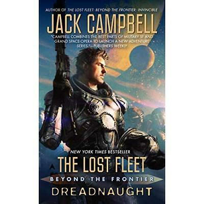 The Lost Fleet: Beyond the Frontier: Dreadnaught - Mass Market Paperback NEW Jac