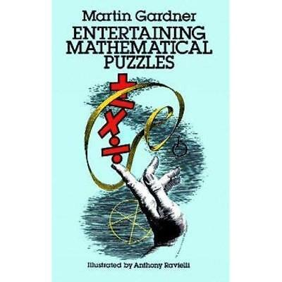 Entertaining Mathematical Puzzles (Math & Logic Puzzles - Paperback NEW Gardner,