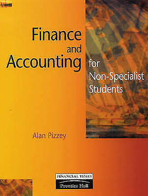 Pizzey, Alan, Finance and Accounting for Non Specialist Students, Paperback, Ver