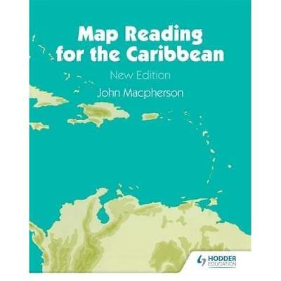 Map Reading for the Caribbean - Paperback NEW J MacPherson (A 1974-08-05