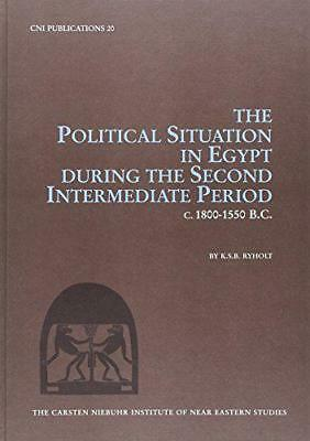 Political Situation in Egypt During the Second Intermediate Period c. 1800-1550