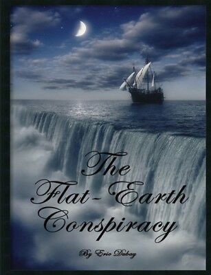 The Flat-Earth Conspiracy               , 9781312627161