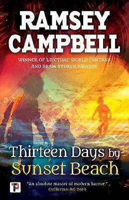 Thirteen Days by Sunset Beach by Ramsey Campbell Hardcover Book Free Shipping!
