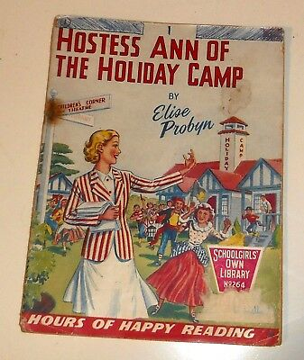 #264 Schoolgirl's Own Library Comics ~ HOSTESS ANN OF THE HOLIDAY CAMP ~ 1957