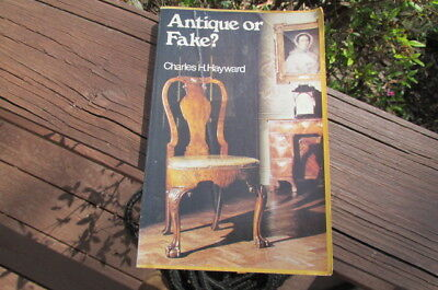 Book ANTIQUE OR FAKE? The making of Old Furniture Charles H. Hayward PB