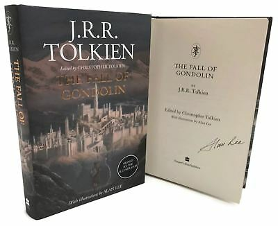 Signed Book - The Fall of Gondolin by J. R. R. Tolkien Signed by Alan Lee
