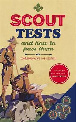 Scout Tests and How to Pass Them (Scout Associat, Scout Association, Very Good