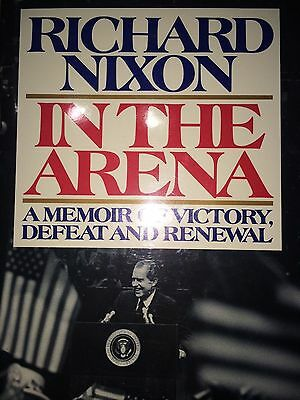 In The Arena By Richard Nixon *signed*first Ed*