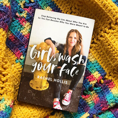 Girl, Wash Your Face: Stop Believing the Lies About Who You Are so Can...