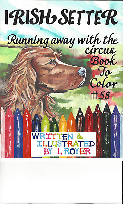 Irish Setter Dog Art Coloring Book By L Royer  Autographed #58 Brand New Release