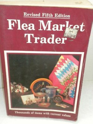 FLEA MARKET TRADER PB 1985 Revised Fifth Edition