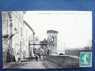 47 ,marmande , la tour de la fillole en 1910