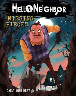 Hello Neighbor!: Missing Pieces by Carly Anne West Paperback Book Free Shipping!
