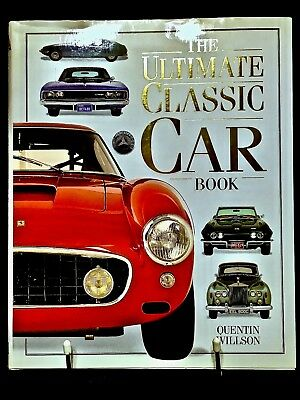 The Ultimate Classic Car Book by Quentin Willson 1995 First Edition How To Buy X