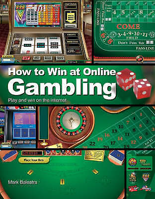 How to Win at Online Gambling, Mark Balestra, New