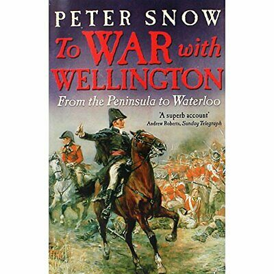 To War With Wellington: From The Peninsula To Waterloo, , New, Book