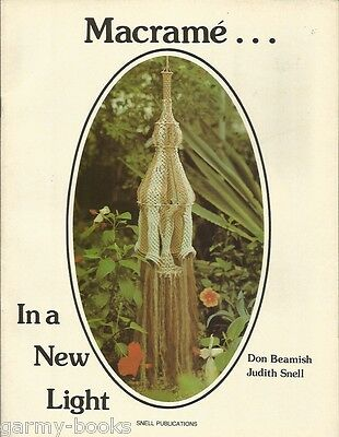 Macrame In a New Light Snell Publications Vintage Pattern Instruction Book NEW