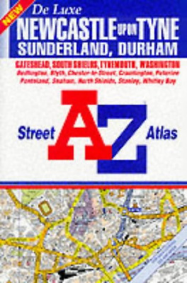 A. to Z. Street Atlas of Newcastle upon Tyne, Sunderland and Durham, Geographers