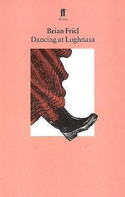 Dancing at Lughnasa by Brian Friel (Paperback, 1990)