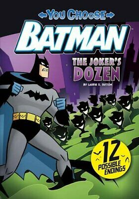 The Joker's Dozen (You Choose Stories: Batman), Sutton, Laurie S, Excellent