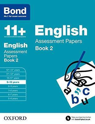 Bond 11+: English: Assessment Papers: 9-10 years by Lindsay, Sarah, NEW Book, FR