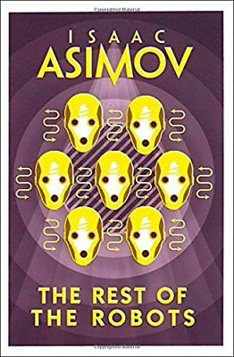 The Rest of the Robots, Asimov, Isaac, New