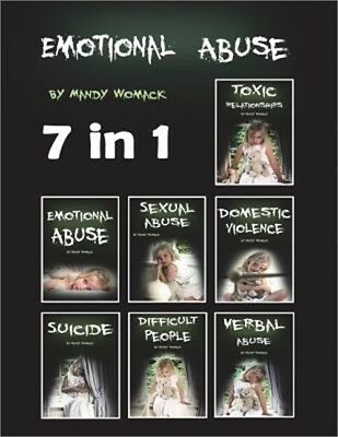 Emotional Abuse: How to Deal with Difficult People in Toxic Relationships and wi