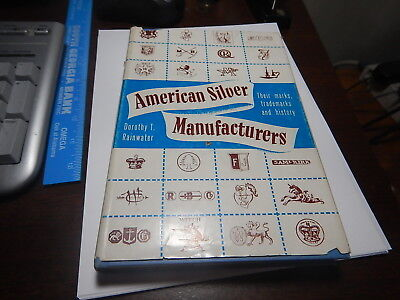 Antique Reference Book American Silver Manufacturers byRainwater