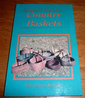 Collector's Guide to Country Baskets by Carol & Don Raycraft (1994) *smoke free