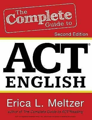The Complete Guide to ACT English, 2nd Edition by Meltzer, Erica L.