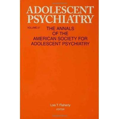 Adolescent Psychiatry - Hardcover NEW Lois Flaherty 2003-10-13