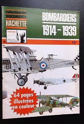 AVIATION : Bombardiers 1914-1939- coll. Hachette - grand format A4