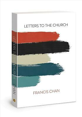 Letters to the Church by Francis Chan Paperback Book Free Shipping!