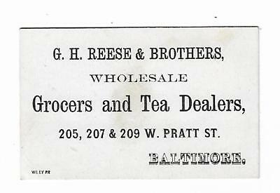 Old Business Card GH Reese & Brothers Wholesale Grocers Tea Dealers Baltimore MD
