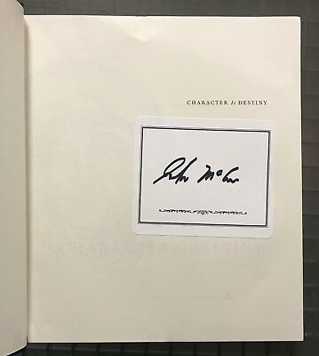 John McCain Signed CHARACTER IS DESTINY Signed Book Autographed Auction #10