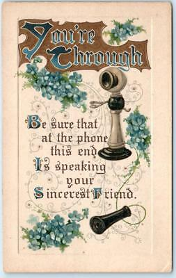 Arts and Crafts  YOU'RE THROUGH  Antique Telaphone  Embossed  c1910s  Postcard