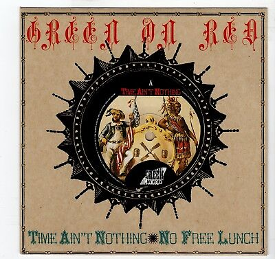 (II534) Green On Red, Time Ain't Nothing / No Free Lunch - 1985 - 7 inch vinyl