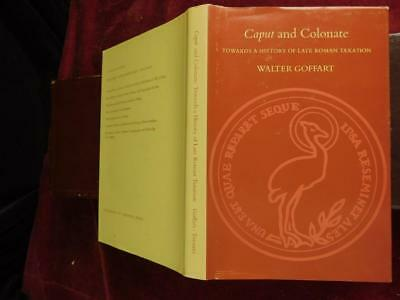 CAPUT & COLONATE: LATE ROMAN TAXATION by WALTER GOFFART/ROME/RARE 1974, SIGNED