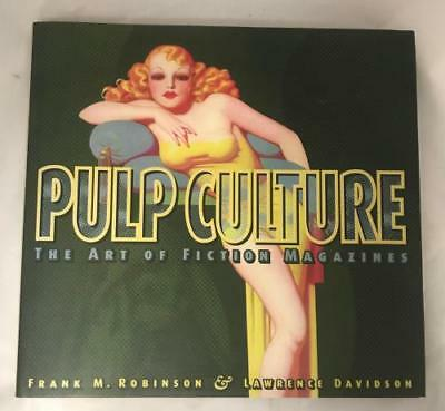 Pulp Culture: The Art of Fiction Magazines by Frank M. Robinson Lawrence Davi...